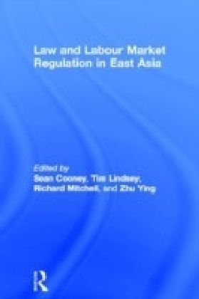 Law and Labour Market Regulation in South East Asia