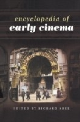 Encyclopedia of Early Cinema