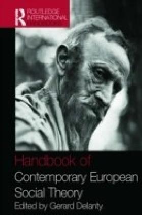 Handbook of Contemporary European Social Theory