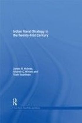 Indian Naval Strategy in the 21st Century