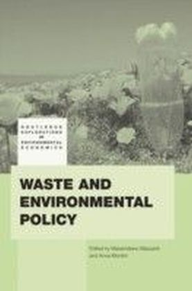 Waste and Environmental Policy