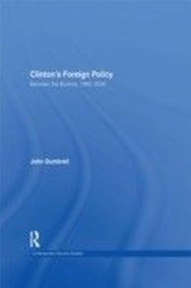 CLINTON'S FOREIGN POLICY 1992-2000