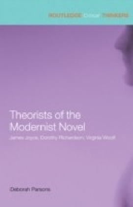 Theorists of the Modernist Novel