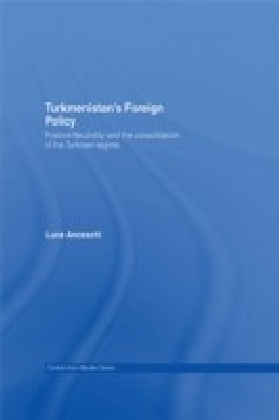 Turkmenistans Foreign Policy