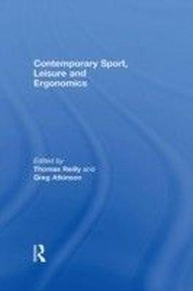 Contemporary Sport, Leisure and Ergonomics