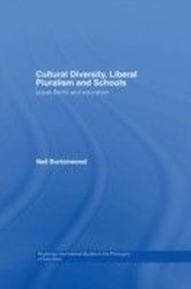 Cultural Diversity, Liberal Pluralism and Schools