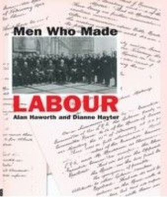 Men Who Made Labour