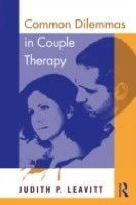 Common Dilemmas in Couples Therapy