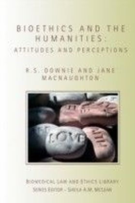 Bioethics and the Humanities