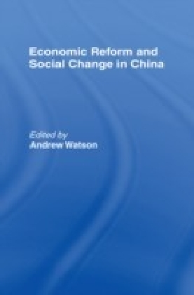 Economic Reform and Social Change in China