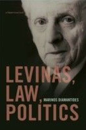 Levinas, Law, Politics