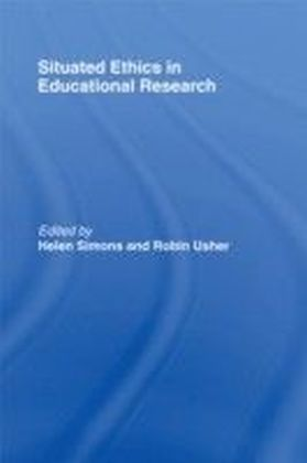 Situated Ethics in Educational Research