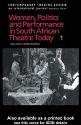 Women, Politics and Performances in South African Theatre Today Vol 4