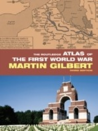Routledge Atlas of the First World War