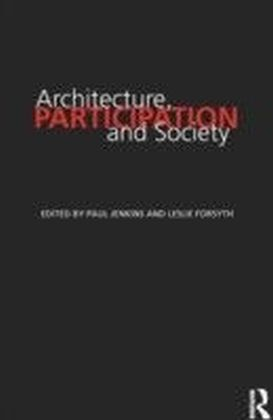 Architecture, Participation and Society