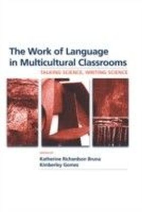 Work of Language in Multicultural Classrooms