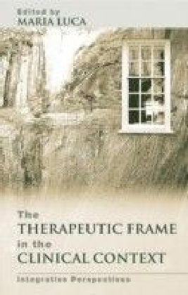 Therapeutic Frame in the Clinical Context