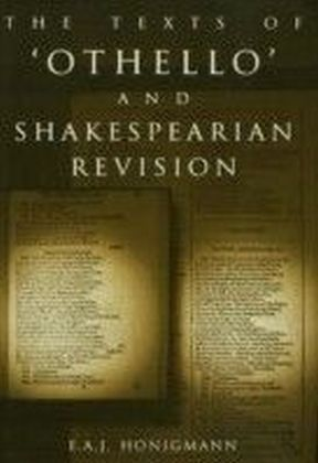 Texts of Othello and Shakespearean Revision
