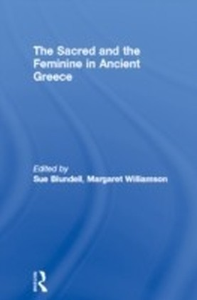 Sacred and the Feminine in Ancient Greece