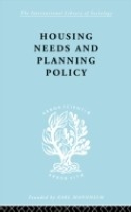 Housing Needs and Planning Policy