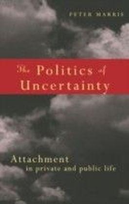 Politics of Uncertainty