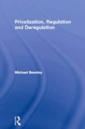 Privatization, Regulation and Deregulation