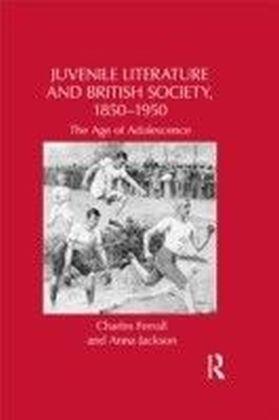 "Juvenile"" Literature and British Society"