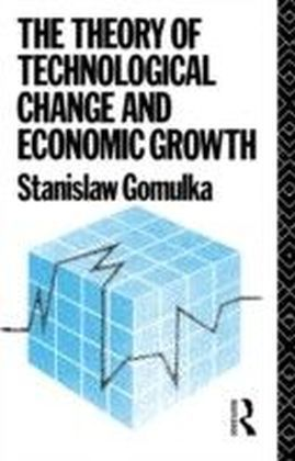 Theory of Technological Change and Economic Growth