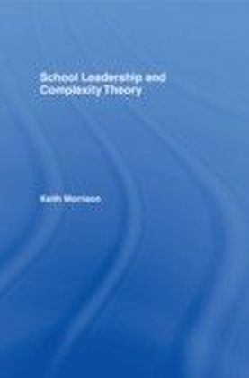 School Leadership and Complexity Theory