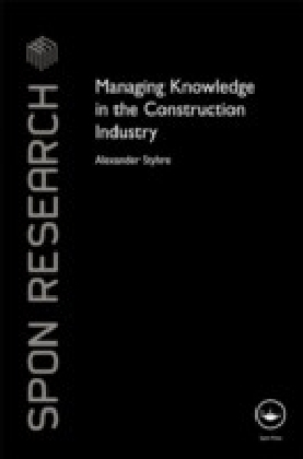 Managing Knowledge in the Construction Industry