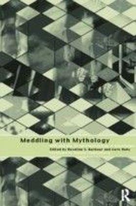 Meddling with Mythology