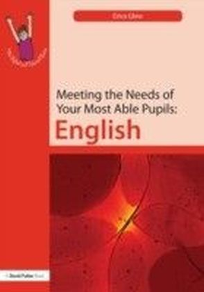 Meeting the Needs of Your Most Able Pupils in English