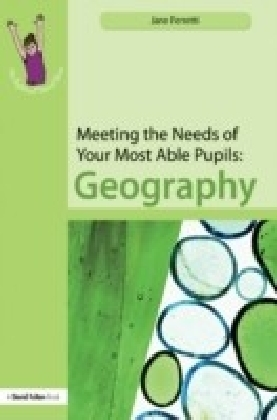 Meeting the Needs of Your Most Able Pupils in Geography
