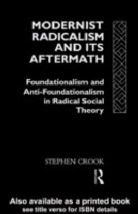 Modernist Radicalism and its Aftermath