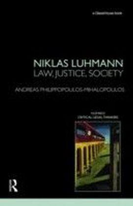 Niklas Luhmann: Law, Justice, Society