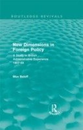 New Dimensions in Foreign Policy (Routledge Revivals)