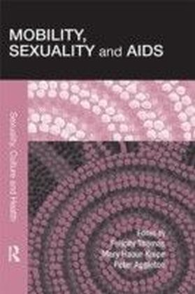 Mobility, Sexuality and AIDS
