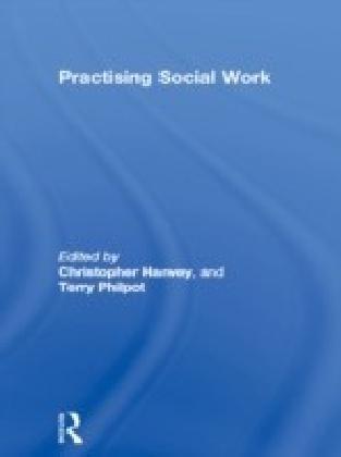 Practising Social Work