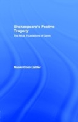 Shakespeare's Festive Tragedy
