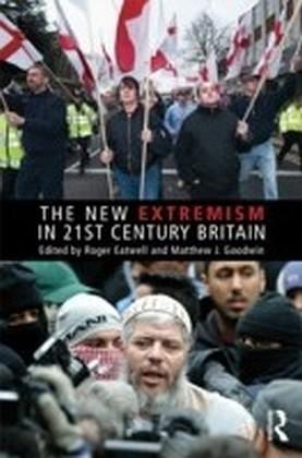 New Extremism in 21st Century Britain