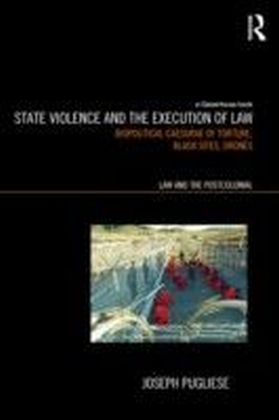 State Violence and the Execution of Law