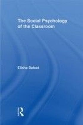 Social Psychology of the Classroom
