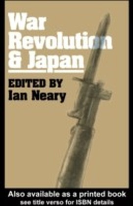 War, Revolution and Japan