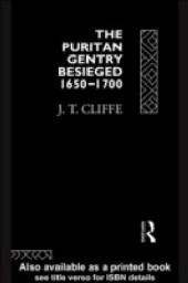 Puritan Gentry Besieged 1650-1700