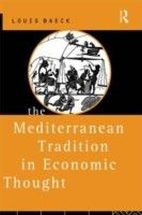 Mediterranean Tradition in Economic Thought