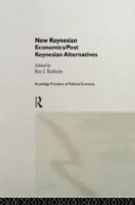 New Keynesian Economics / Post Keynesian Alternatives