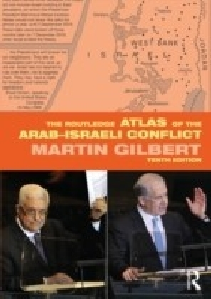 Routledge Atlas of the Arab-Israeli Conflict