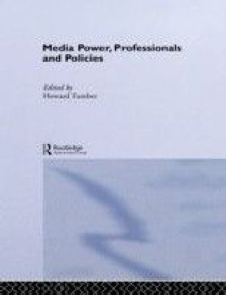 Media Power Professionals and Policies