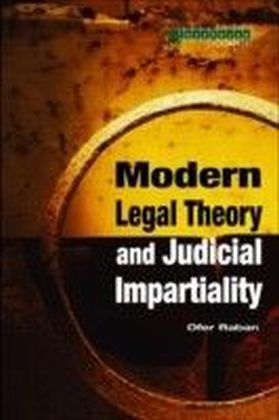 Modern Legal Theory & Judicial Impartiality
