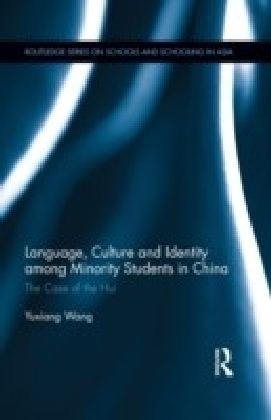 Language, Culture, and Identity Among Minority Students in China